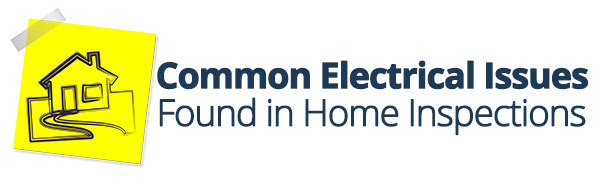Real Estate Inspection - Common Electrical Issues