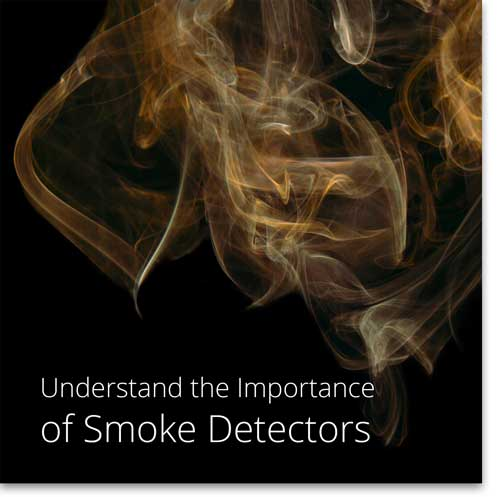 Understand the importance of installing smoke alarms.