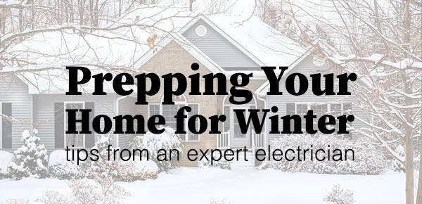 Preparing Your Home for Winter - Tips from Denver Electrician