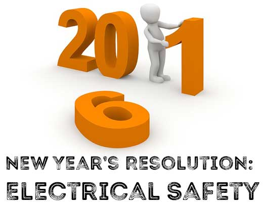 Put electrical safety at the top of your New Year resolutions