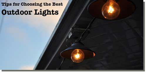 Tips for choosing the best outdoor lights in Denver