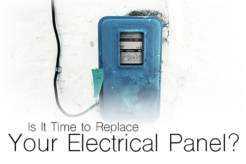 Is It Time to Replace Your Electrical Panel?