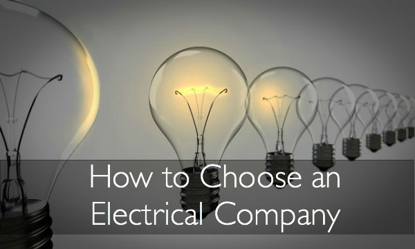 How to Choose an Electrical Company
